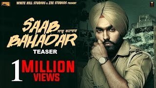 Saab Bahadar   Official Teaser   Ammy Virk   Releasing on 26th May 2017