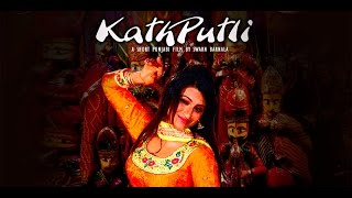 Kathputli | New Short Punjabi Film  | Latest Punjabi movie  | Popular Punjabi Film |