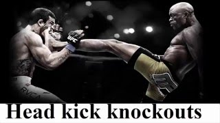 head kick knockouts compilation highlights from MMA, UFC, muay thai, taekwondo & karate