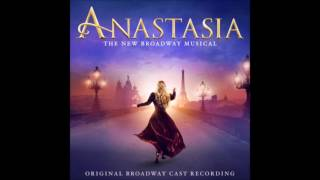 Anastasia - Broadway Musical Soundtrack - songs from the movie