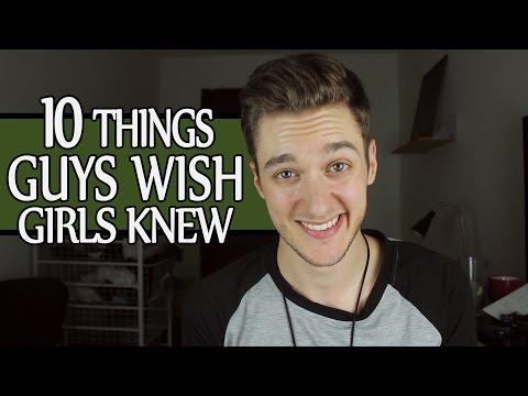 Xxx Mp4 10 Things Guys Wish Girls Knew 3gp Sex