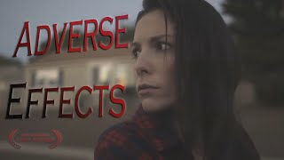 Adverse Effects ( Short Film by Dispencery7)