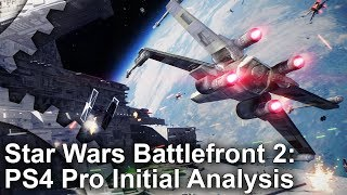 Star Wars Battlefront 2: PS4 Pro First Look and Pre-Alpha Frame-Rate Analysis!