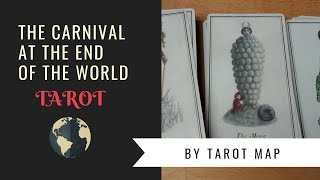 Carnival at the end of the world tarot / whole deck