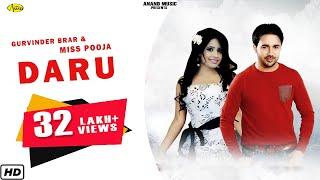 Gurvinder Brar ll Miss Pooja || Daru || New Punjabi Song 2017 || Anand Music