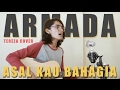 Armada - Asal Kau Bahagia (Official Music Video Cover by Tereza)