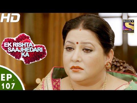 Ek Rishta Saajhedari Ka - एक रिश्ता साझेदारी का - Episode 107 - 9th January, 2017