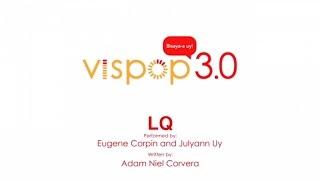 Eugene Corpin, Julyann Uy - LQ (Sige La'g Away) (Vispop 3.0 Official Lyric Video)