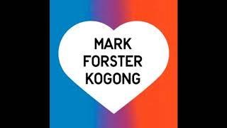 Mark Forster - Kogong (Neuer Song) musik news