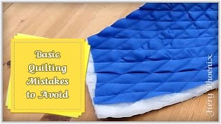 Basic Quilting Mistakes to Avoid :: by Babs at MyFieryPhoenix