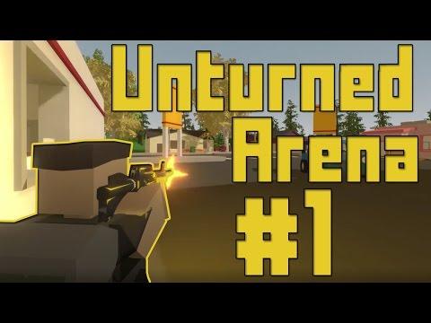 Unturned Arena Gameplay #1