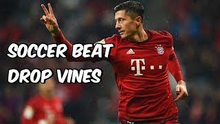 Soccer Beat Drop Vines #28