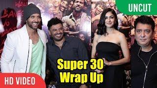 UNCUT - Super 30 Wrap Up Celebration | Hrithik Roshan, Mrunal Thakur, Ajay-Atul, Sajid Nadiadwala