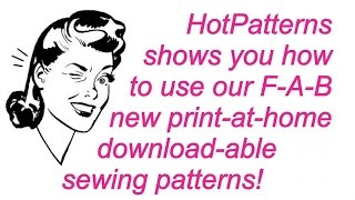 Free sewing lesson: learn how to use download-able HotPatterns in this free sewing lesson