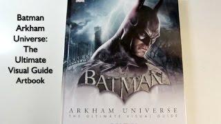 Batman Arkham Universe: The Ultimate Visual Guide Flip Through