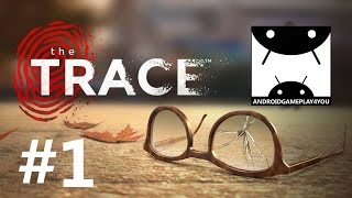 The Trace: Murder Mystery Game Android GamePlay #1 (1080p)