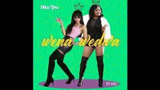 Miss Pru Ft Cici - Wena Wedwa 2017 Official Audio