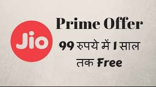 Reliance Jio Prime OFFER for 99 rs - Jio Sim Latest Offer   Mukesh Ambani