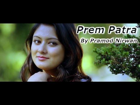 Xxx Mp4 Prem Patra Nepali Modern Song Pramod Nirwan Visual Music Link 3gp Sex