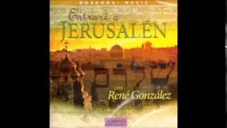 René González- Hinei Ma Tov (Mirad Cuán Bueno) (Hosanna! Music)