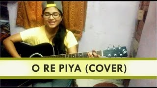 O re piya | Rahat Fateh Ali Khan | Acoustic over by Priyanka Parashar