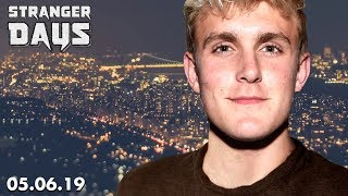Jake Paul's Party Problem & More! || Stranger Days 05.06.19