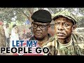 Download Video Download LET MY PEOPLE GO 1 (OSUOFIA) - NIGERIAN NOLLYWOOD MOVIES 3GP MP4 FLV