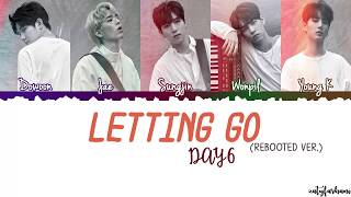 day6 letting go rebooted ver lyrics color coded_han_rom_eng