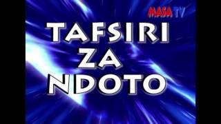TAFSIRI ZA NDOTO BY NABII JESSEY