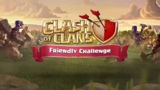 Introducing the Clash of Clans Friendly Challenge!