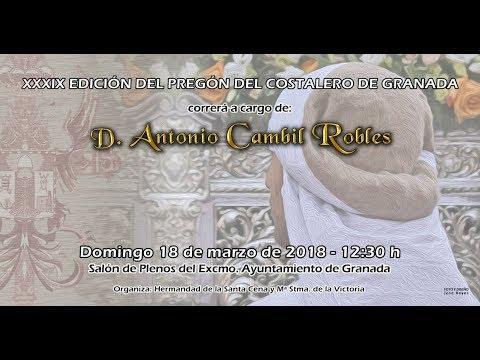 Xxx Mp4 XXXIX PREGÓN DEL COSTALERO DE GRANADA Antonio Cambil Robles 3gp Sex