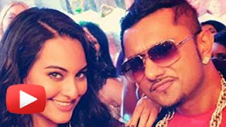 Sonakshi Sinha's PRIVATE Message To Yo Yo Honey Singh