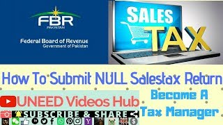 How To File Sales Tax Null Return In E-Portal of FBR   How To Submit GSTR NIL Online  UNEEDVideosHub