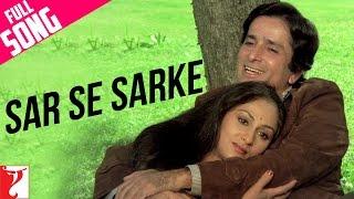 Sar Se Sarke - Full Song | Silsila | Shashi Kapoor | Jaya Bachchan