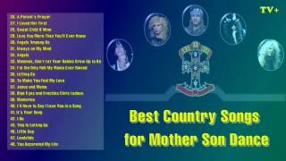 The Best Country Songs For Mother Son Dance Vol 02