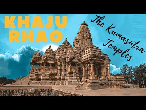 Khajuraho - Kamasutra Temples and Old Village | Discover India