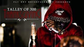 Talley Of 300 - B.O.B.E. ft. Montana Of 300 (Thanksgiving)