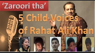 'Zaroori tha'- 5 Child Voices  of Rahat Ali Khan