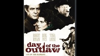 Day of the Outlaw 1959 Robert Ryan, Burl Ives, Tina Louise Western Movie
