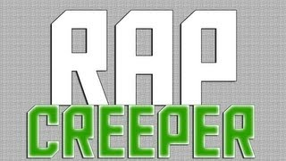 RAP DO CREEPER
