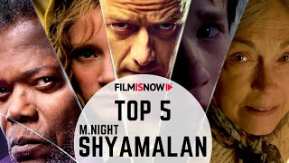 TOP 5 SHYAMALAN MOVIES WITH A TWIST