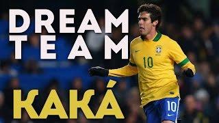 La Dream Team de Kaká