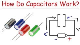 How Do Capacitors Work?