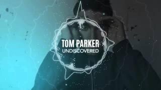 Tom Parker - Undiscovered