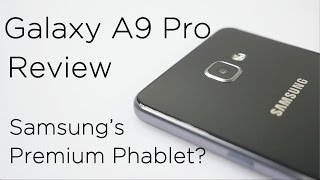 Samsung Galaxy A9 Pro Review with Pros & Cons