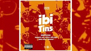 DopeNation - Ibi Tins ft. Quamina MP, Twitch, Kofi Mole, Eddie Khae & Tulenkey (Audio Slide)