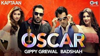 Oscar ft. Badshah & Gippy Grewal HD