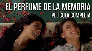 El Perfume de la Memoria - Película de Oswaldo Montenegro