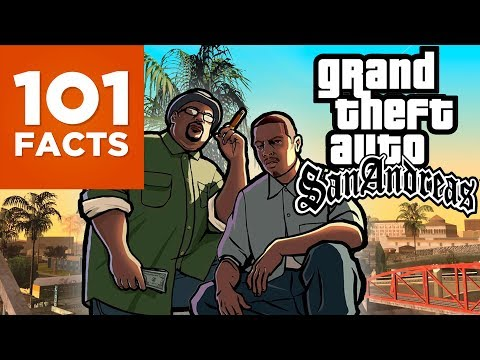 101 Facts About Grand Theft Auto San Andreas