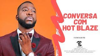 Conversa com Hot Blaze